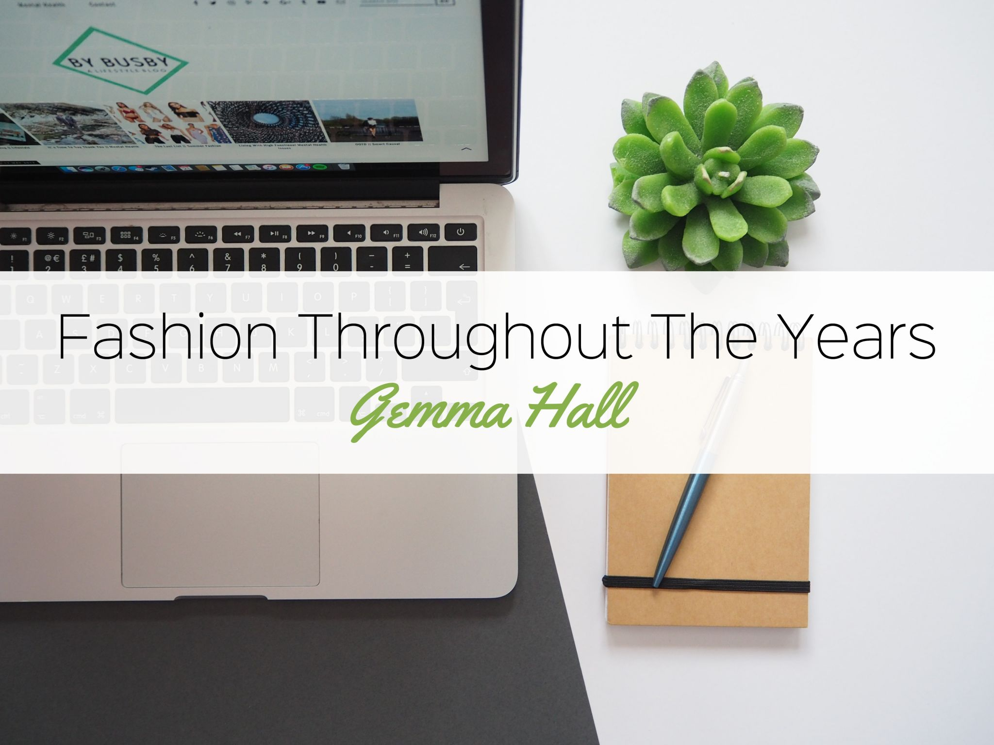 fashion throughout the years - Gemma hall