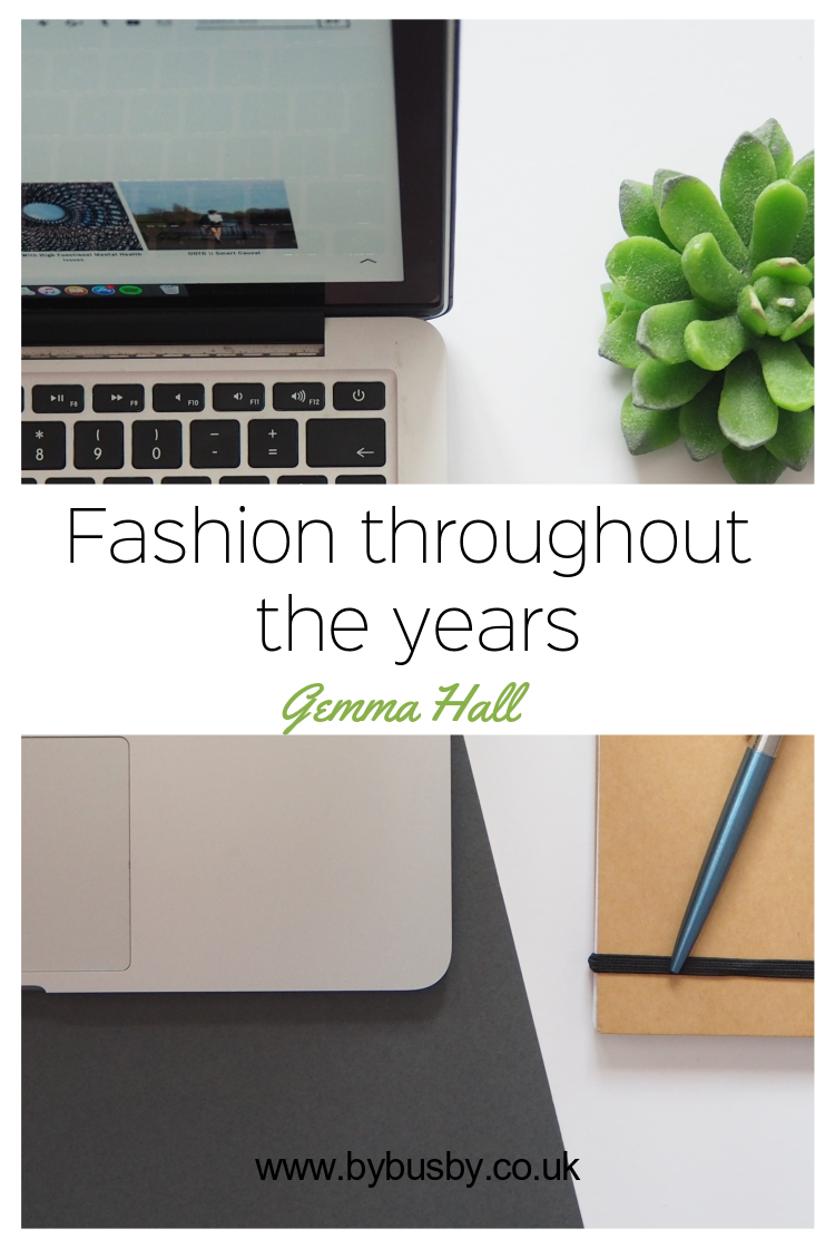 fashion throughout the years - Gemma hall Pinterest graphic
