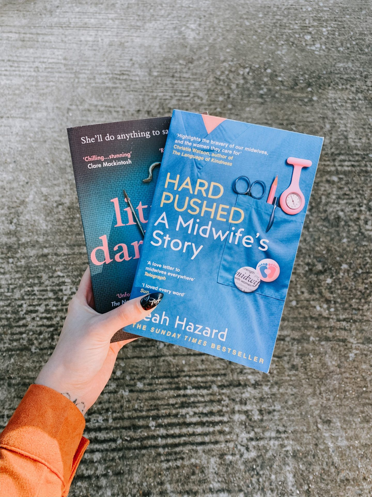 book haul - hard pushed a midwife's story & little darlings held in hand
