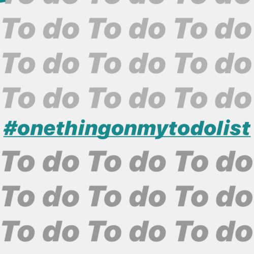 to do list text & #onethingonmytodolist